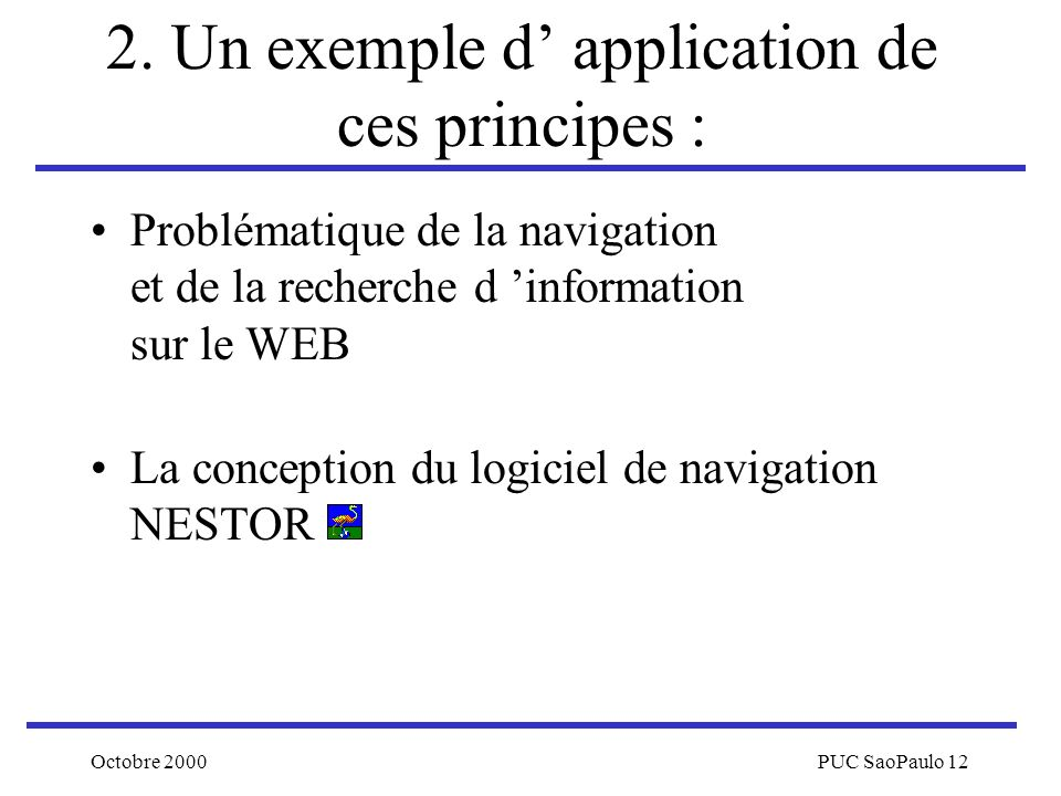 2. Un exemple d' application de ces principes :