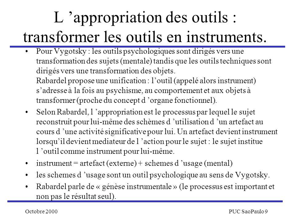 L 'appropriation des outils : transformer les outils en instruments.