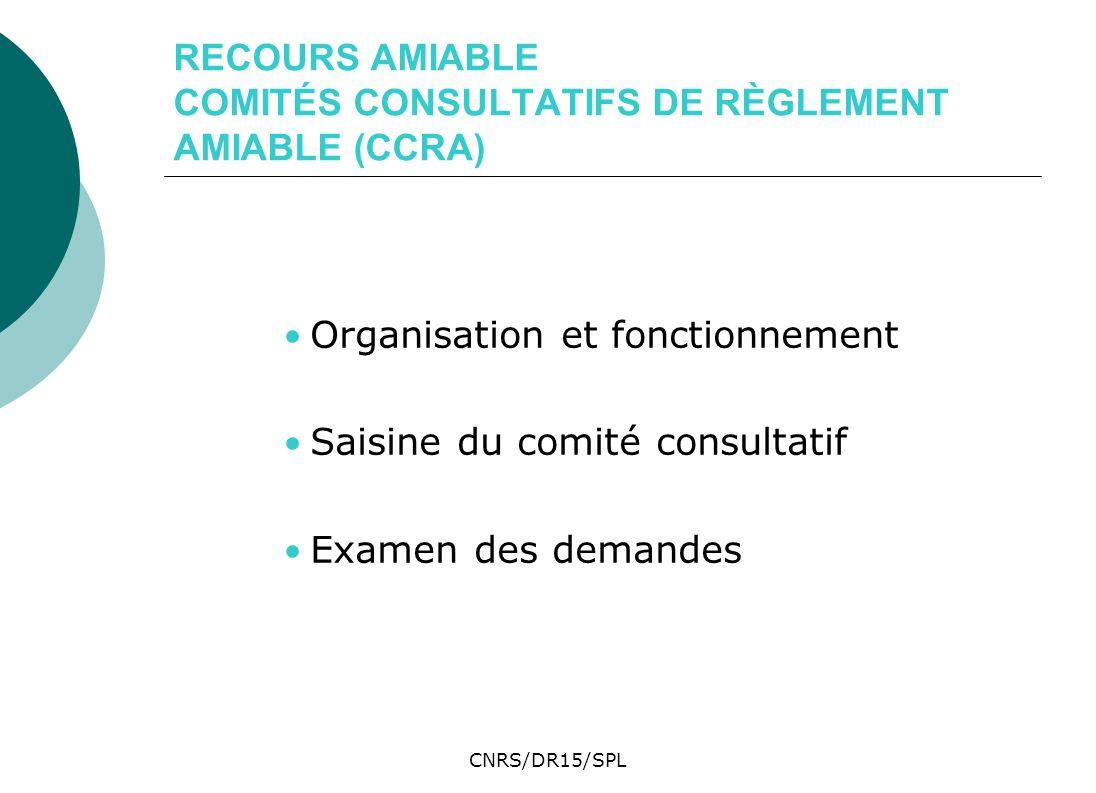 RECOURS AMIABLE COMITÉS CONSULTATIFS DE RÈGLEMENT AMIABLE (CCRA)
