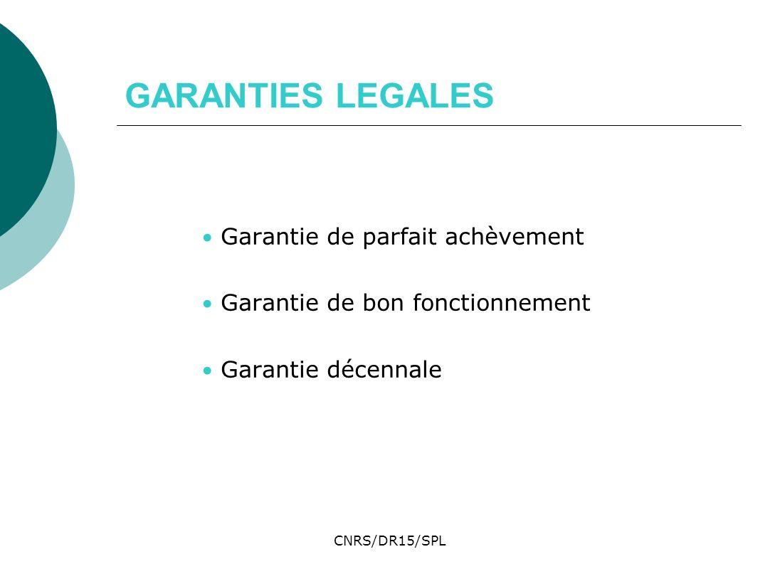 GARANTIES LEGALES Garantie de parfait achèvement