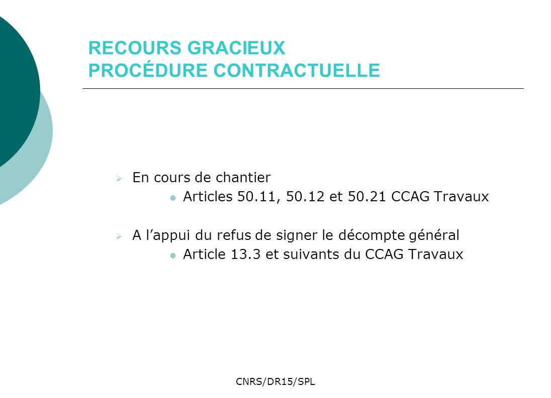 RECOURS GRACIEUX PROCÉDURE CONTRACTUELLE