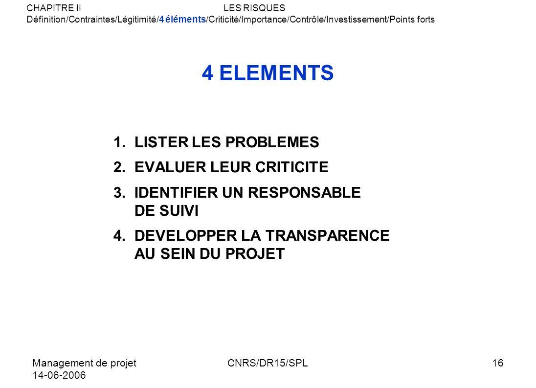 4 ELEMENTS LISTER LES PROBLEMES EVALUER LEUR CRITICITE