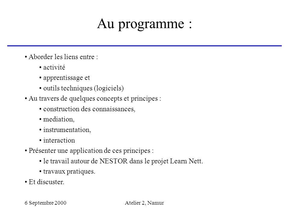 Au programme : Aborder les liens entre : activité apprentissage et