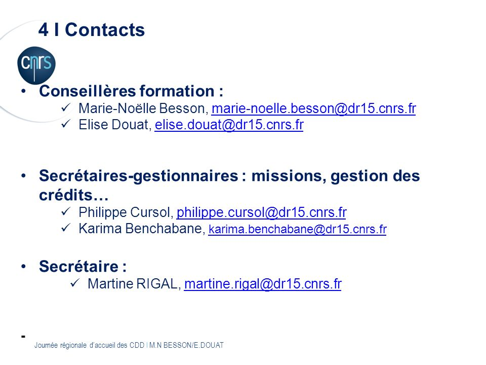 4 I Contacts Conseillères formation :