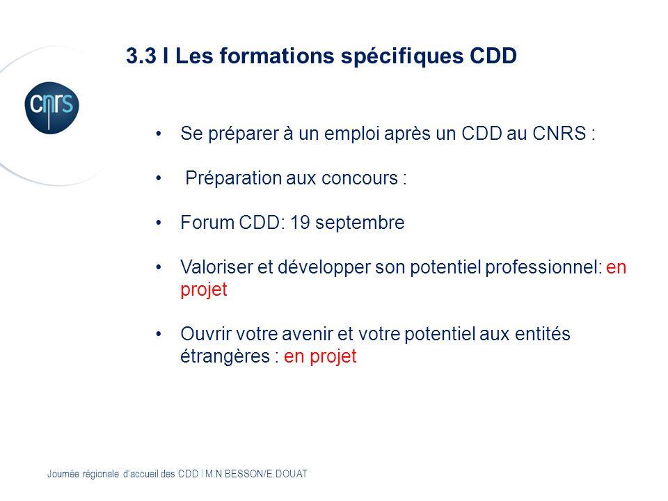 3.3 I Les formations spécifiques CDD