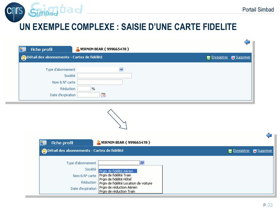 UN EXEMPLE COMPLEXE : SAISIE D'UNE CARTE FIDELITE