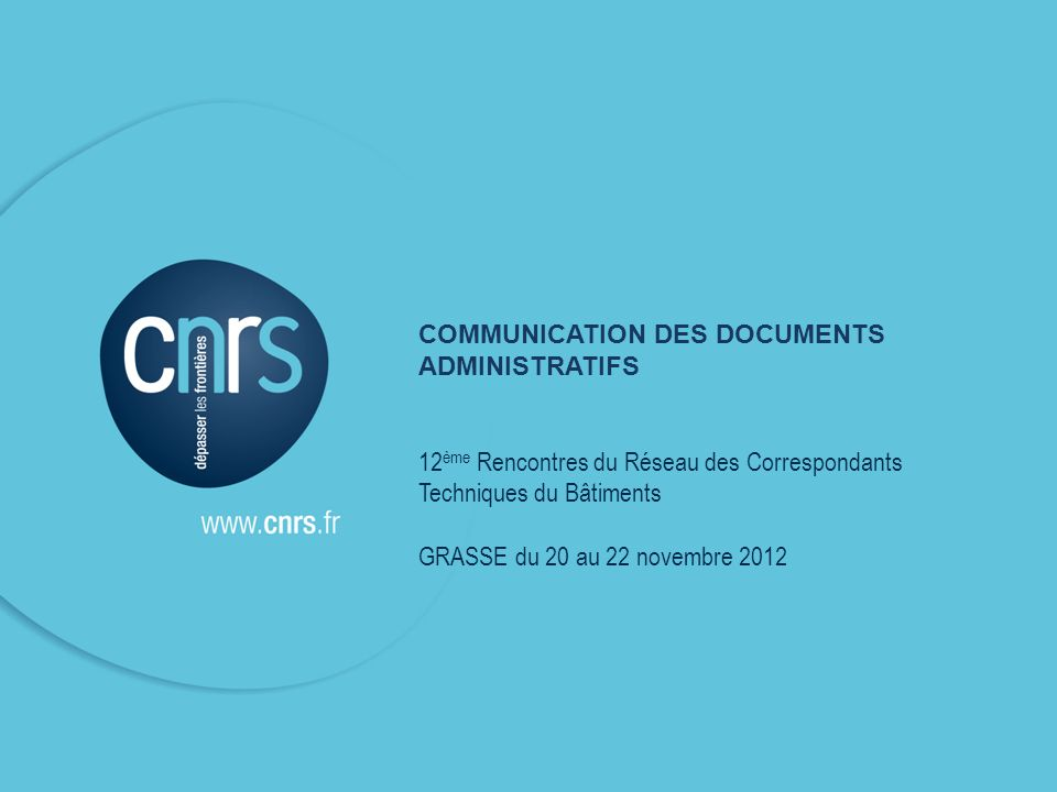 COMMUNICATION DES DOCUMENTS ADMINISTRATIFS