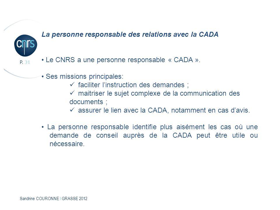 La personne responsable des relations avec la CADA