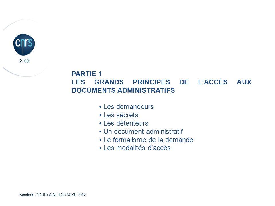 LES GRANDS PRINCIPES DE L'ACCÈS AUX DOCUMENTS ADMINISTRATIFS