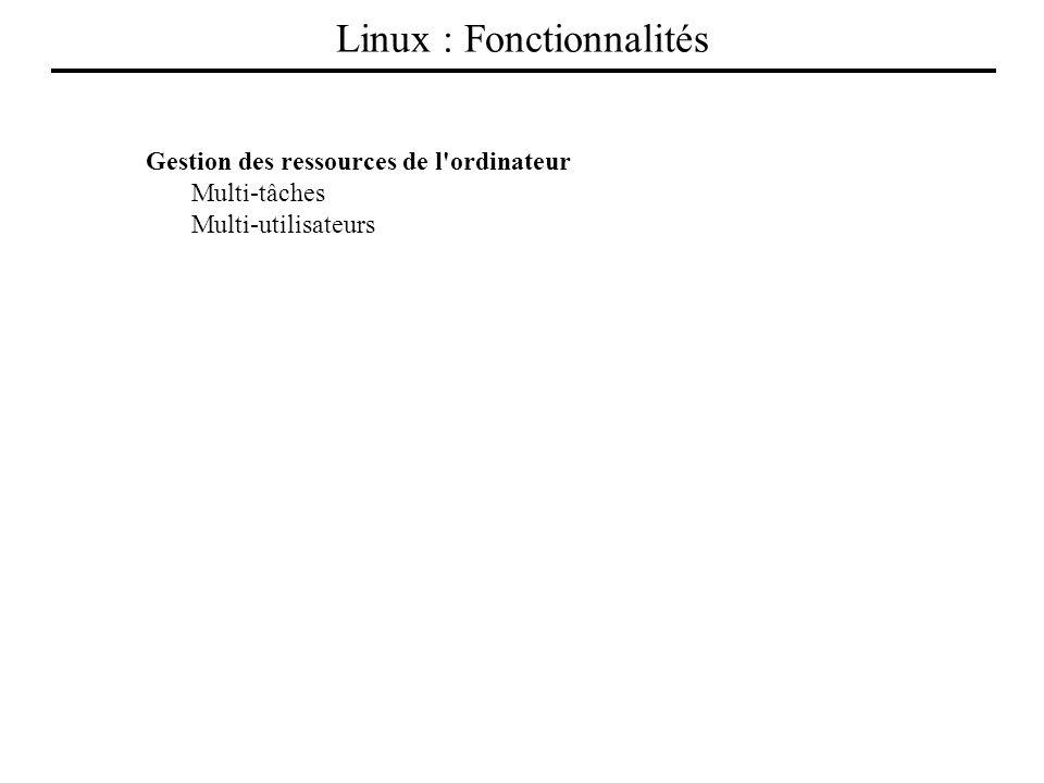 Linux : Fonctionnalités