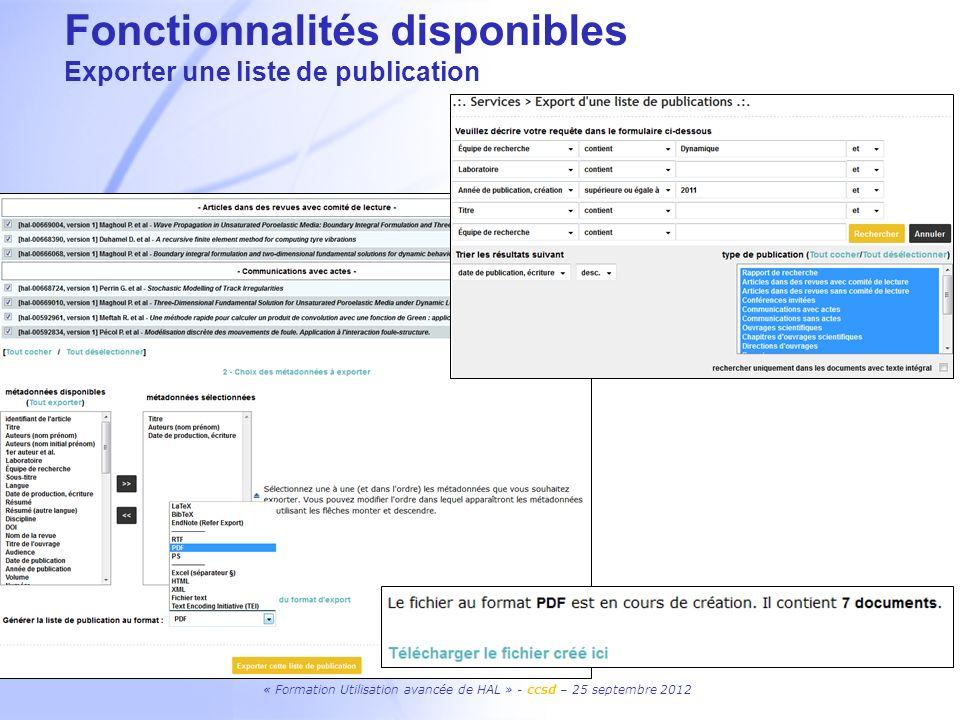 Fonctionnalités disponibles Exporter une liste de publication