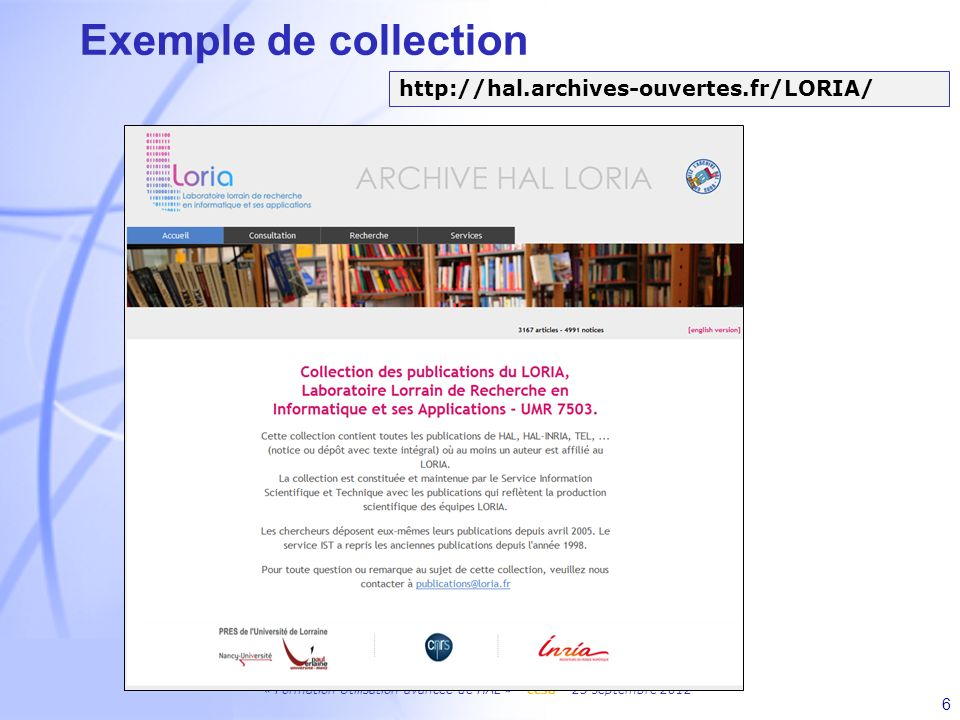 Exemple de collection http://hal.archives-ouvertes.fr/LORIA/ 6