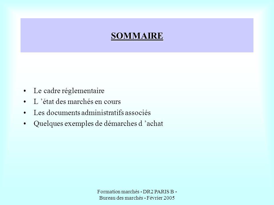 Formation marchés - DR2 PARIS B - Bureau des marchés - Février 2005