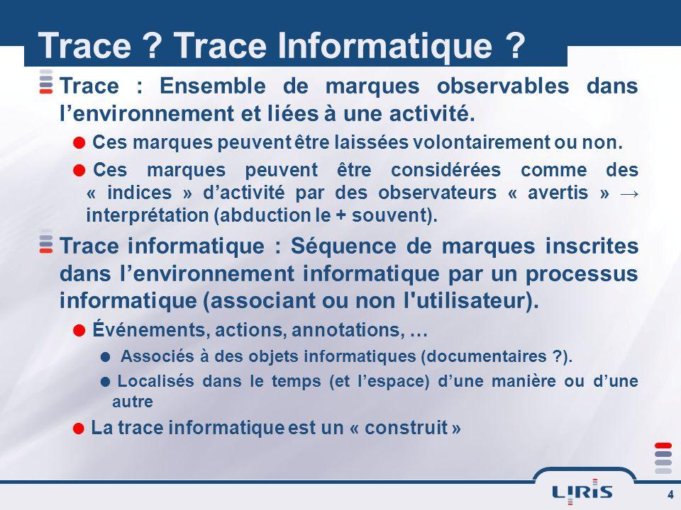 Trace Trace Informatique
