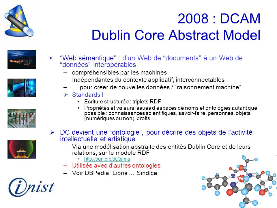 2008 : DCAM Dublin Core Abstract Model