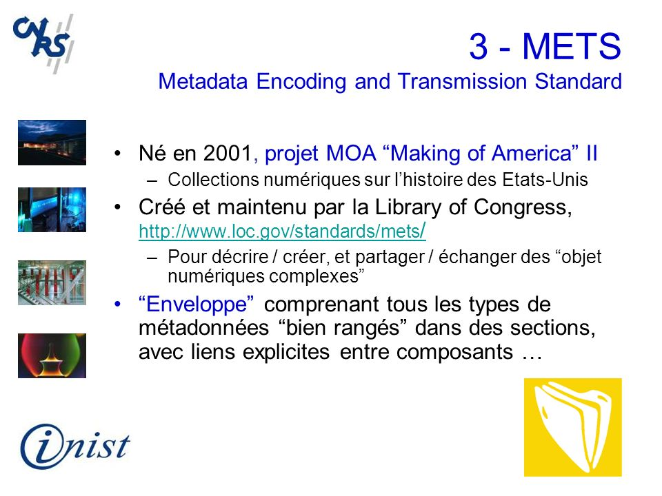3 - METS Metadata Encoding and Transmission Standard