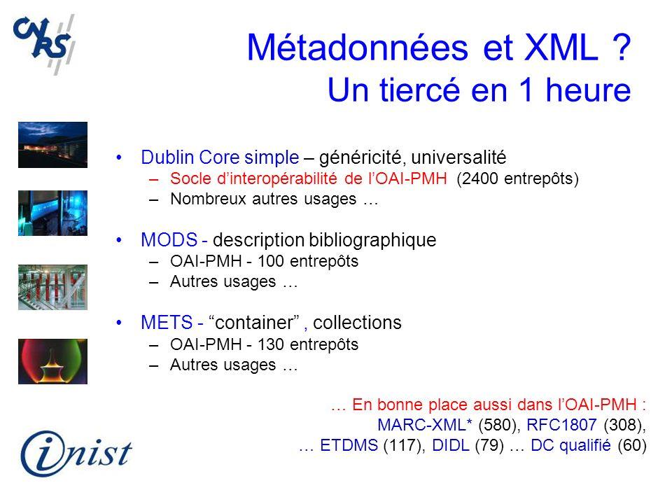 Métadonnées et XML Un tiercé en 1 heure