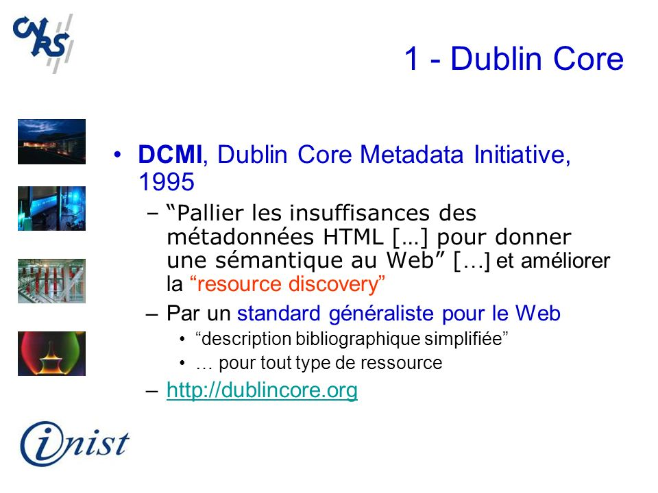 1 - Dublin Core DCMI, Dublin Core Metadata Initiative, 1995
