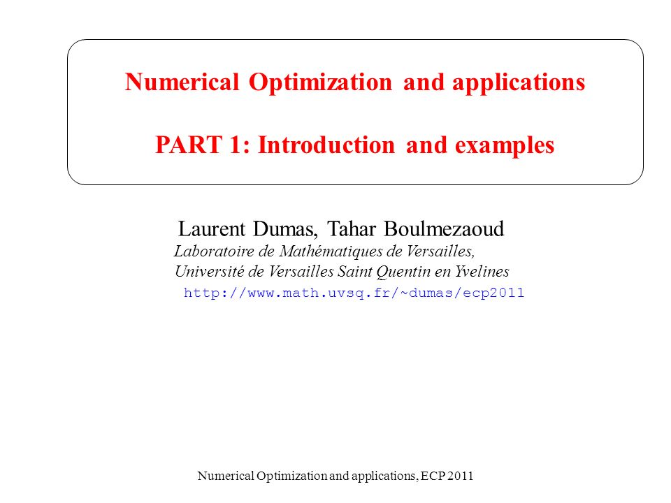 Numerical Optimization and applications