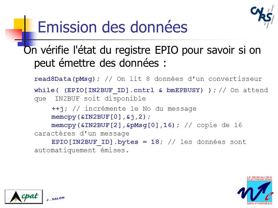 Emission des données On vérifie l état du registre EPIO pour savoir si on peut émettre des données :