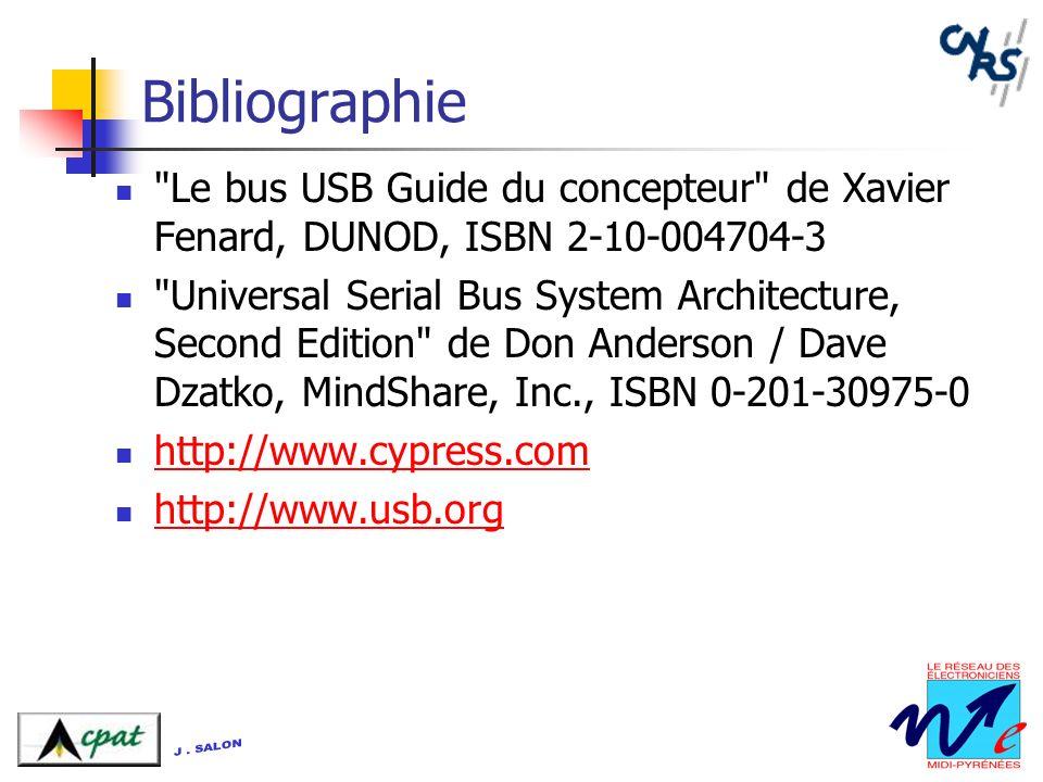 Bibliographie Le bus USB Guide du concepteur de Xavier Fenard, DUNOD, ISBN 2-10-004704-3.