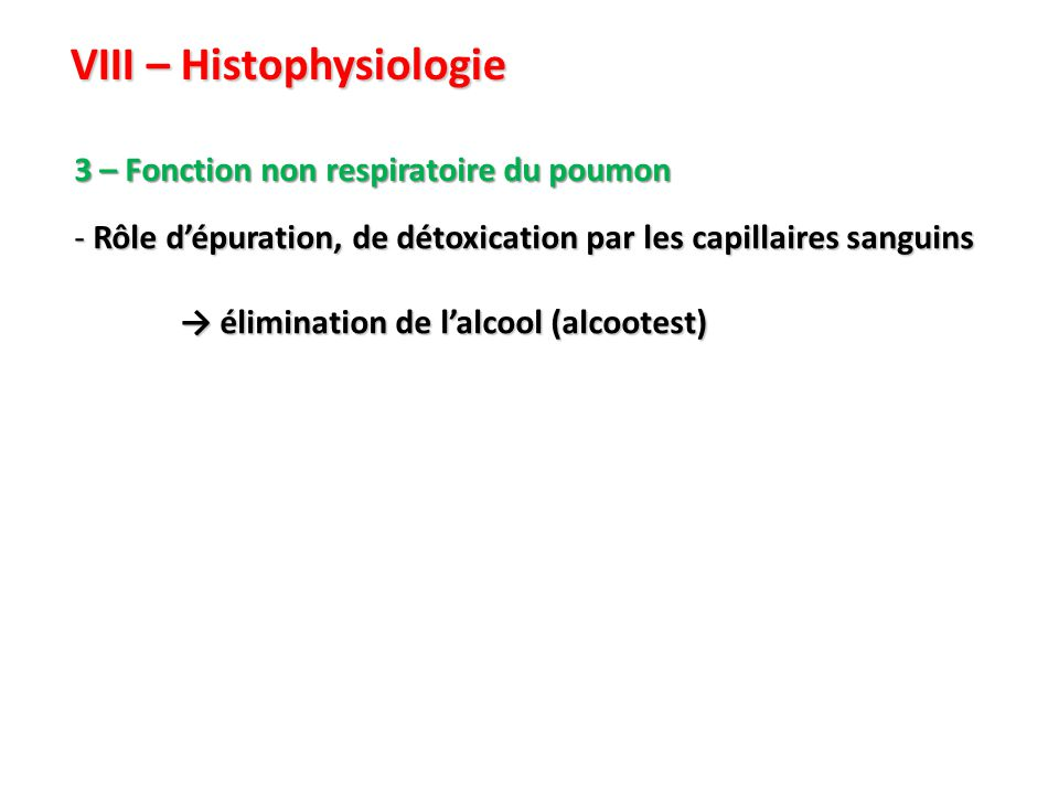VIII – Histophysiologie