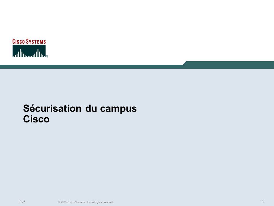 Sécurisation du campus Cisco