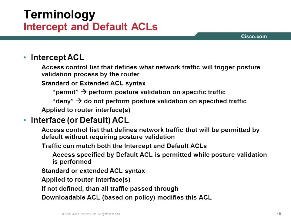 Terminology Intercept and Default ACLs