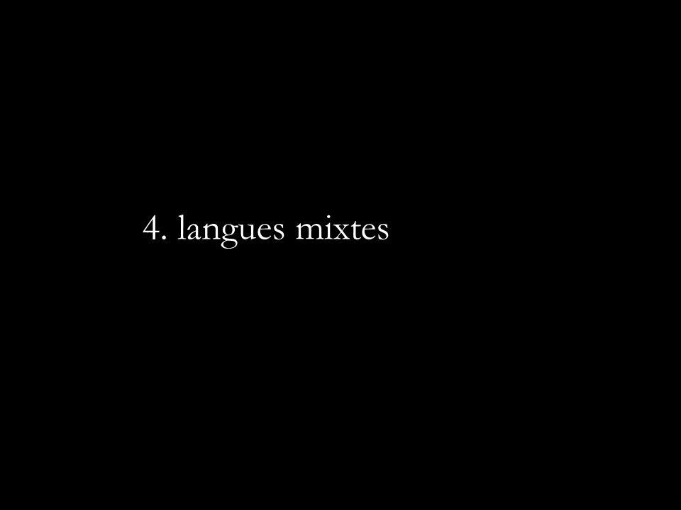 4. langues mixtes
