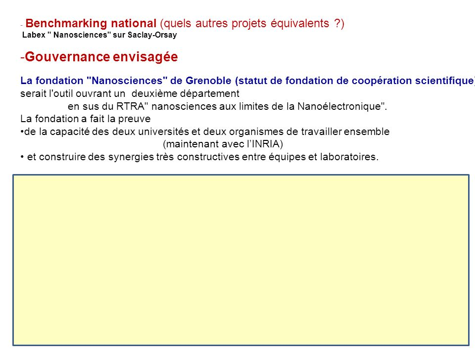 - Benchmarking national (quels autres projets équivalents )