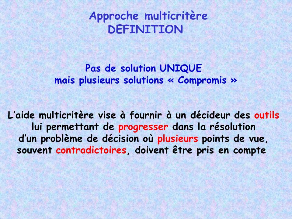 Approche multicritère DEFINITION