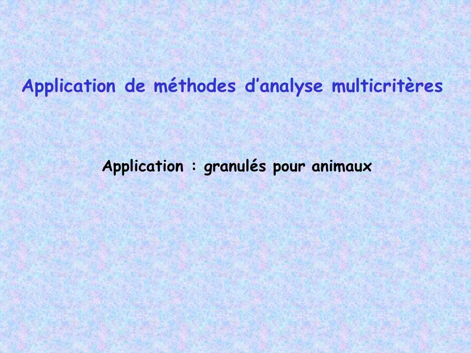 Application de méthodes d'analyse multicritères