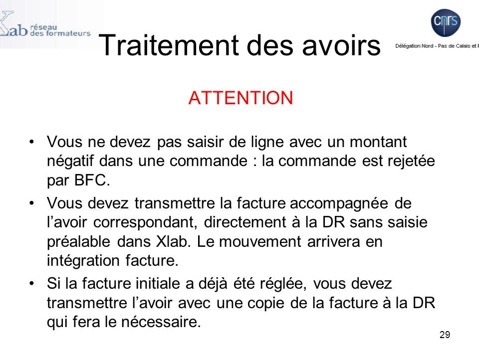 Traitement des avoirs ATTENTION. Vous ne devez pas saisir de ligne avec un montant négatif dans une commande : la commande est rejetée par BFC.
