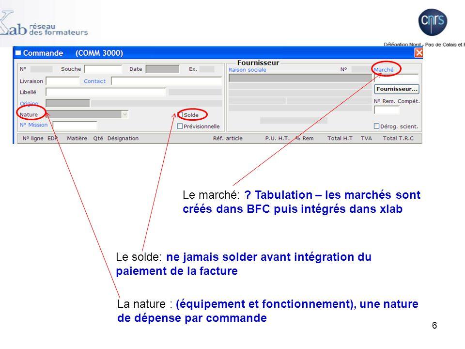 Le marché: Tabulation – les marchés sont créés dans BFC puis intégrés dans xlab