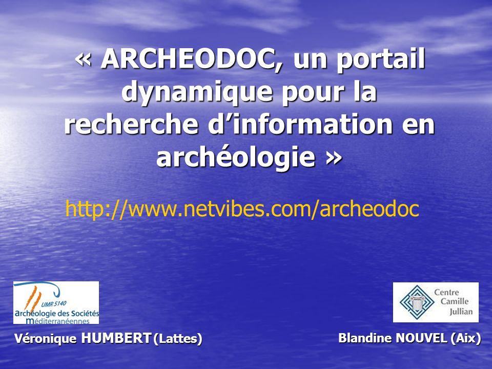« ARCHEODOC, un portail dynamique pour la recherche d'information en archéologie »