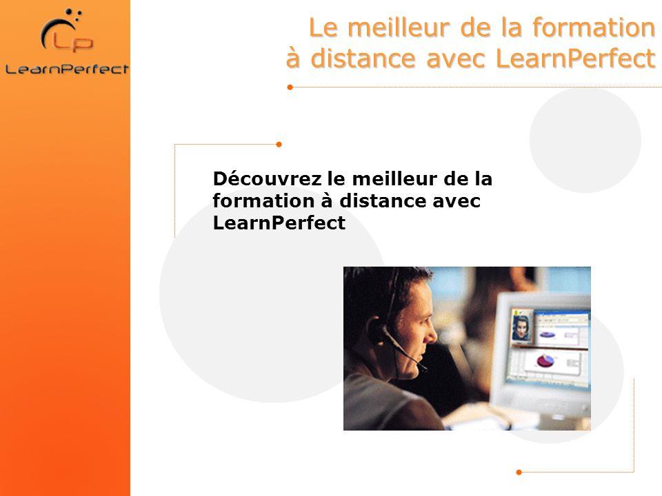 Le meilleur de la formation à distance avec LearnPerfect