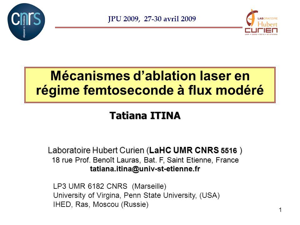 Mécanismes d'ablation laser en régime femtoseconde à flux modéré
