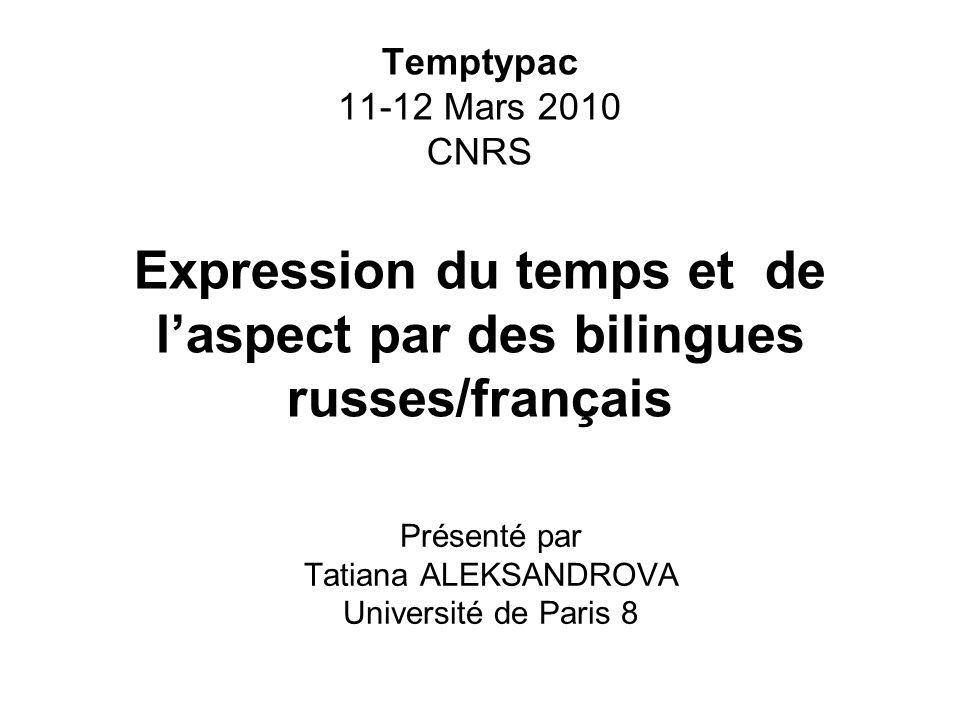Présenté par Tatiana ALEKSANDROVA Université de Paris 8