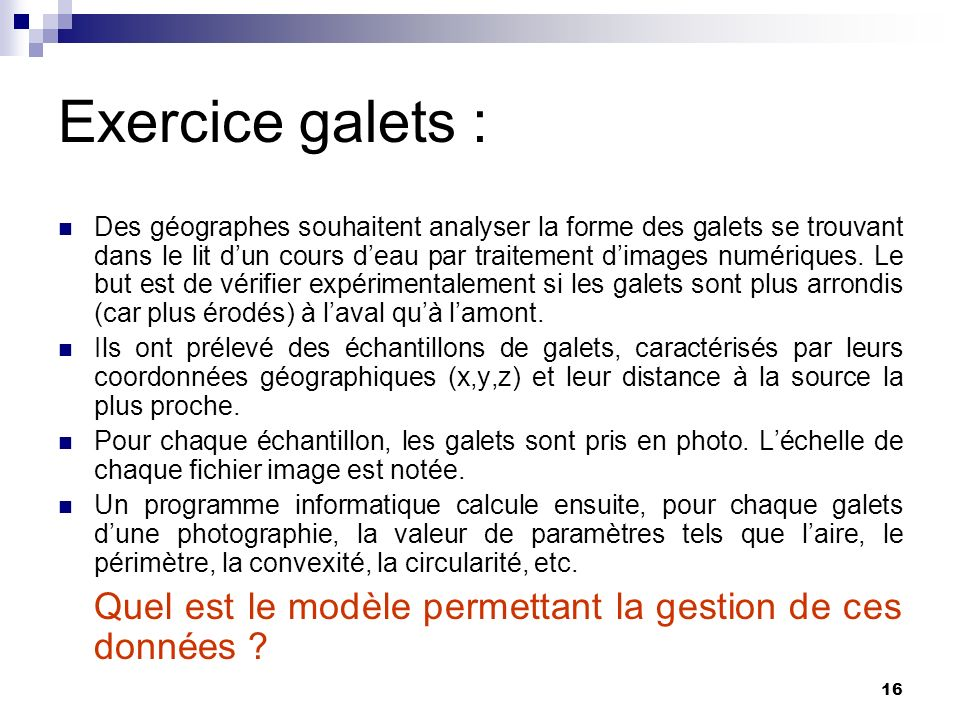 Exercice galets :