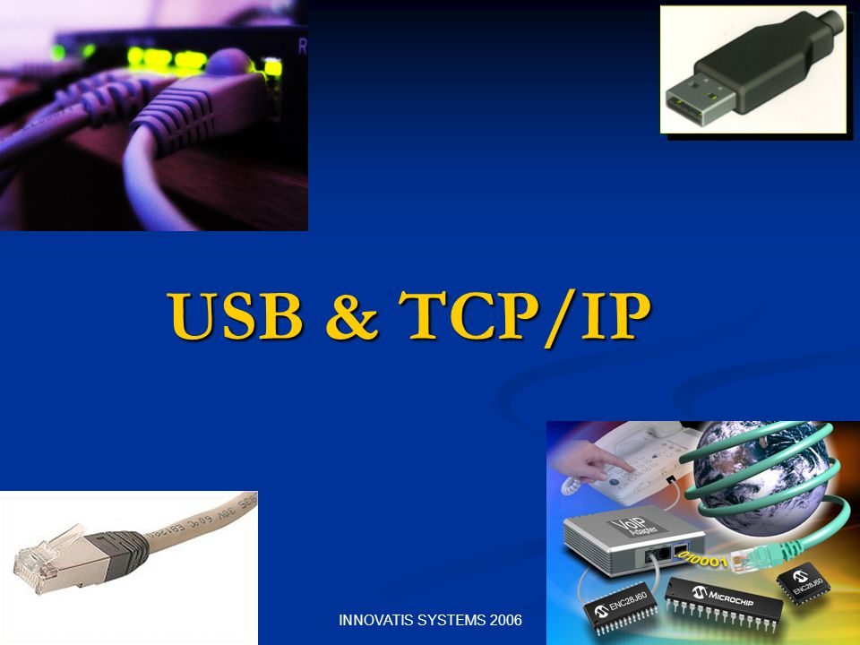 USB & TCP/IP INNOVATIS SYSTEMS 2006