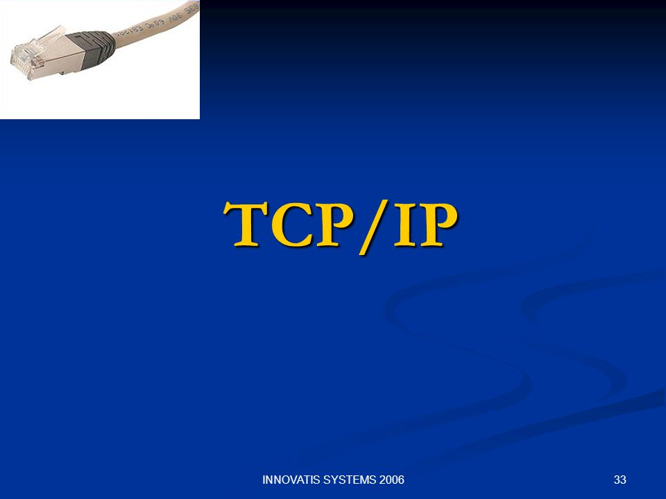 TCP/IP INNOVATIS SYSTEMS 2006