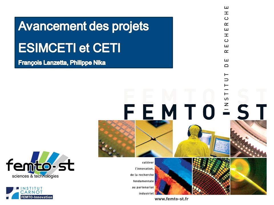 Avancement des projets ESIMCETI et CETI