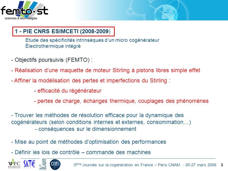 Objectifs poursuivis (FEMTO) :