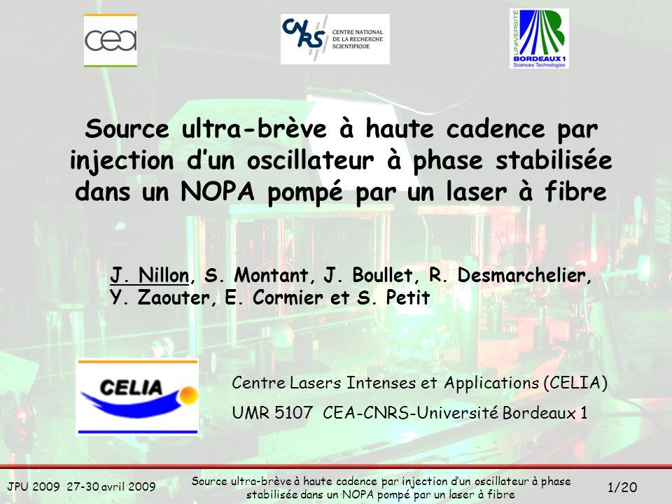 Source ultra-brève à haute cadence par injection d'un oscillateur à phase stabilisée dans un NOPA pompé par un laser à fibre