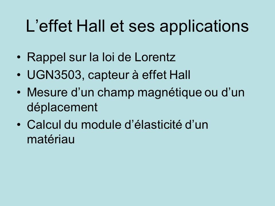 L'effet Hall et ses applications