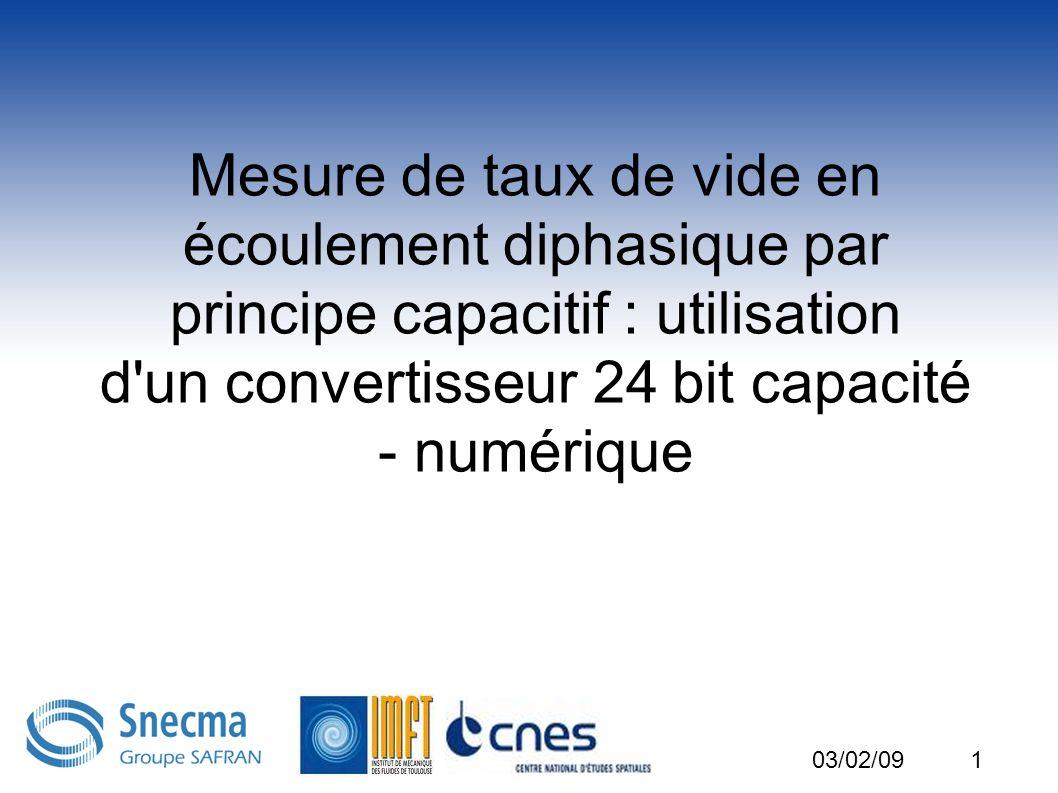 Mesure de taux de vide en écoulement diphasique par principe capacitif : utilisation d un convertisseur 24 bit capacité - numérique