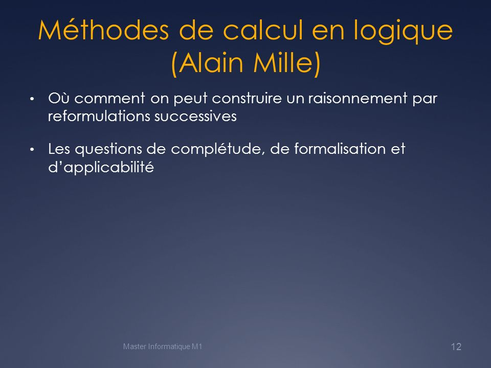 Méthodes de calcul en logique (Alain Mille)