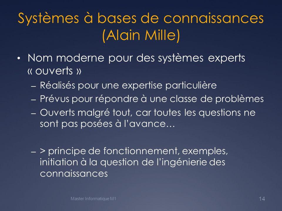 Systèmes à bases de connaissances (Alain Mille)