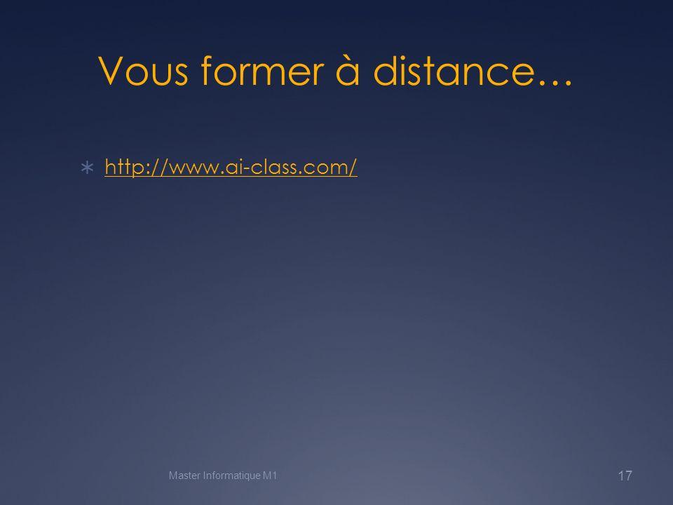 Vous former à distance…