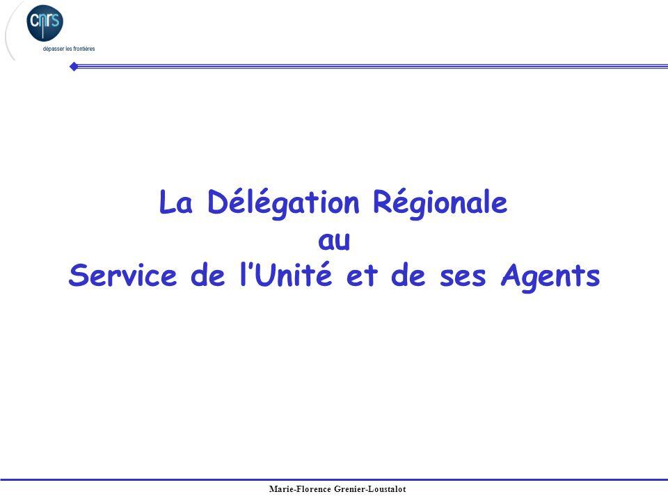 La Délégation Régionale au Service de l'Unité et de ses Agents